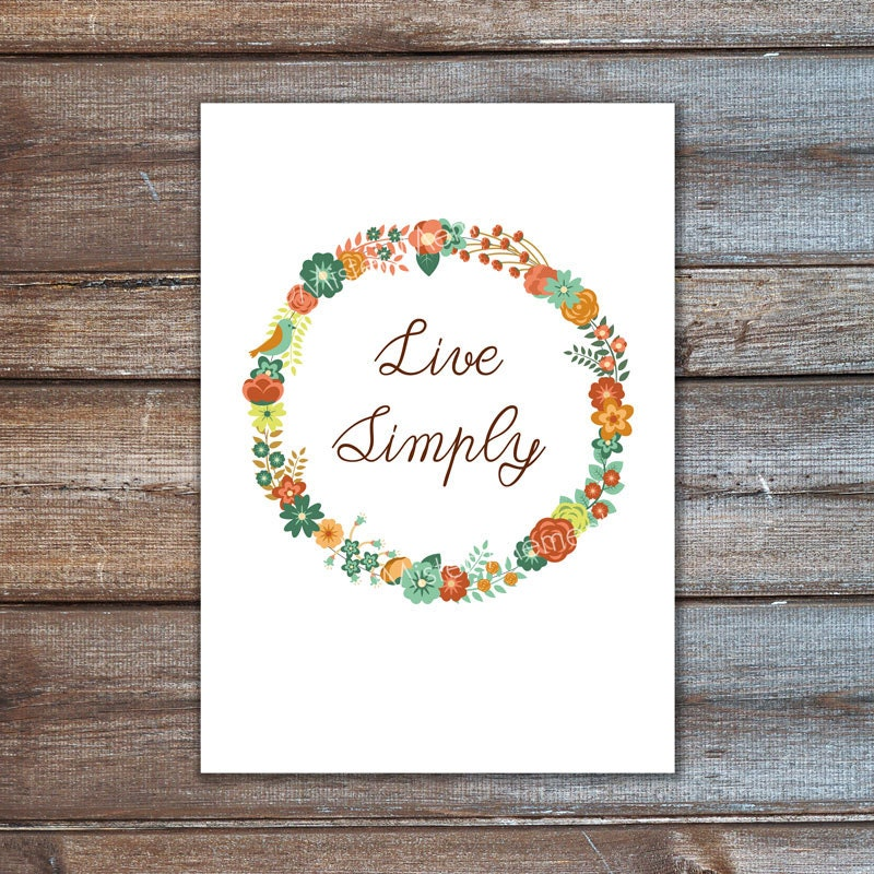 Live simply wall art quote illustration print floral wreath for Live simply wall art