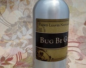 Bug Be Gone All Natural Bug Spray 4 or 8 oz size available