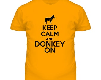 Keep Calm And Donkey On T Shirt