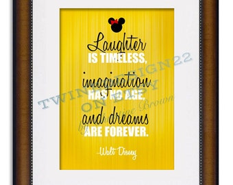 "Quote Print (5x7"") ""Laughter is timeless, imagination has no age, and dreams are forever."" –Disney"