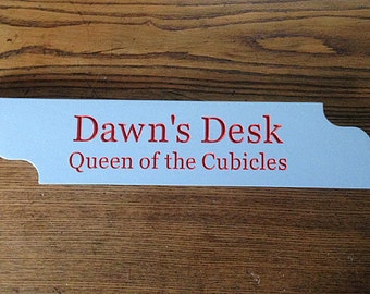 Office cubicle desk sign hand made from hardwood lumber