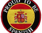 PROUD to be SPANISH patch embroidered iron-on Spain Flag biker applique