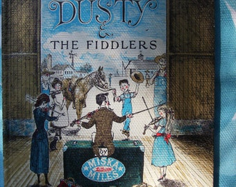 Dusty and the Fiddlers, Miska Miles, A Sweet Cowtown Style Story for Children, Illustrated by Erik Blegvad