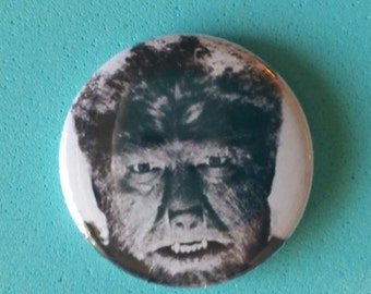 "The Wolf Man- Lon Chaney, Jr.   1"" Button"