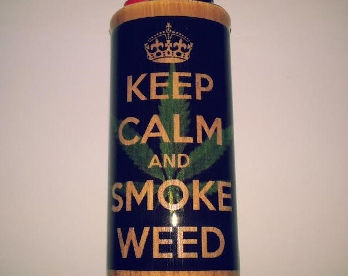 Keep Calm & Smoke Weed Lighter Case, Weed, Marijuana, Ganja, Hemp, Lighter Holder, Lighter Sleeve
