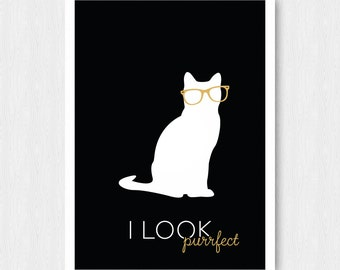 Black Cat Print, Wall Print, Wall Decor, Black, Quote, Silhouette, I Look Purrfect, Printable, Digital Poster Print, Instant Download