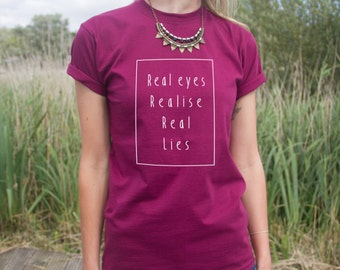 Real Eyes Realise Real Lies T-shirt Top Fashion Blogger Hipster Statement Grunge Larry Stylinson