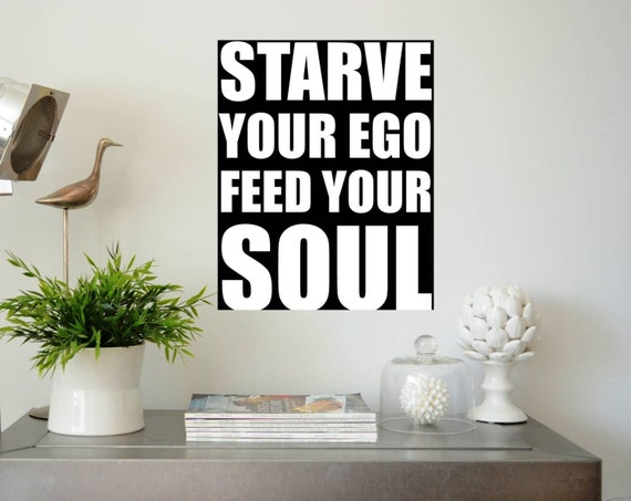 "Kitchen art print typography poster. Black and white bold Inspirational quote, digital printable download ""starve your ego feed your soul.."""