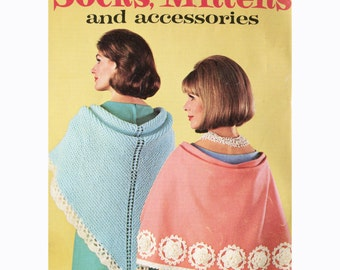 1960s Socks Mittens and Accessories - Vintage Knitting / Crochet Pattern - Fair Isle / Argyle / Shawls / Hats - Coats and Clark Book 163