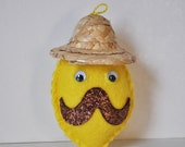 Sombrero Lemon - plush mustachioed lemon sombrero hat Christmas ornament  - hand sewn yellow felt lemon made by HibouDesigns for PlushTeam
