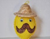 Sombrero Lemon - plush mustachioed lemon sombrero hat Christmas ornament  - hand sewn yellow felt lemon made by HibouDesigns for PlushTeam