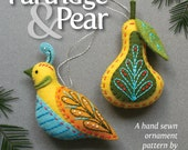 Partridge & Pear PDF pattern for a hand sewn wool felt ornament set