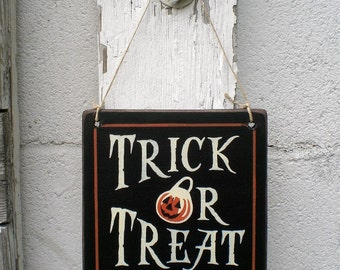 Primitive Wood Halloween Sign- Mini Trick Or Treat Jack O' Lantern