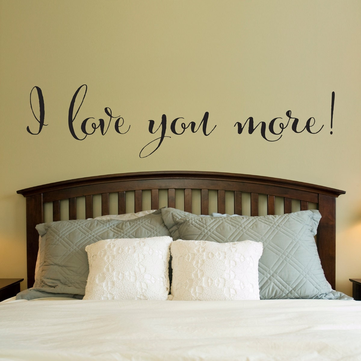 I Love You More Quote Decal Love Wall Decal Master Bedroom