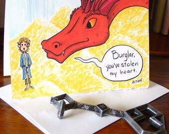 Smaug and Bilbo Greeting Card - Burglar, you've stolen my heart - The Hobbit Love