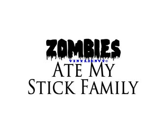 Zombies Ate My Stick Family - Car Decal - Vinyl Car Decals, Window Decal, Signage, Stick Family Decal, Zombie Car Decal