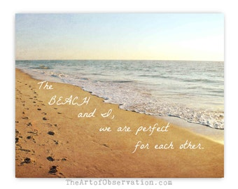 Inspirational Quote Beach Landscape Photography Print, Typography
