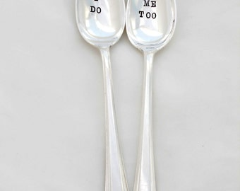 I Do Me Too.  The Bridal Pair Coffee Lovers Wedding Spoons. Mr. Mrs. His Hers CUSTOM. Same Sex Wedding. Gift for Bride and Groom. Ice cream.