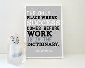 Motivational Print Success Before Work Quote Art Print - Donald Kendall A4 Typography Poster