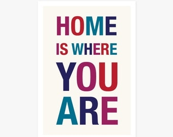 Art Print | Home Is Where You Are | Typographic Home Decor | ON SALE!