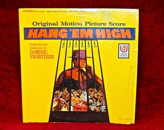 HANG 'EM HIGH - Original Motion Picture Soundtrack - 1968 Vintage Vinyl Record Album