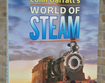 Book, Colin Garratt's World of Steam, working steam locomotives of the world, published 1988, for railroad collectors, trains