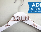 Add a Date to your Bridal Hanger / Wedding Date Hanger / Wedding Hanger with Date