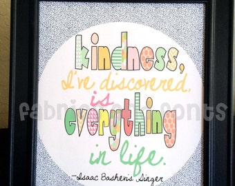 Kindness in Everything instant download, digital art, digital download, kindness art, kindness quote, quote poster, quote art, uplifting art