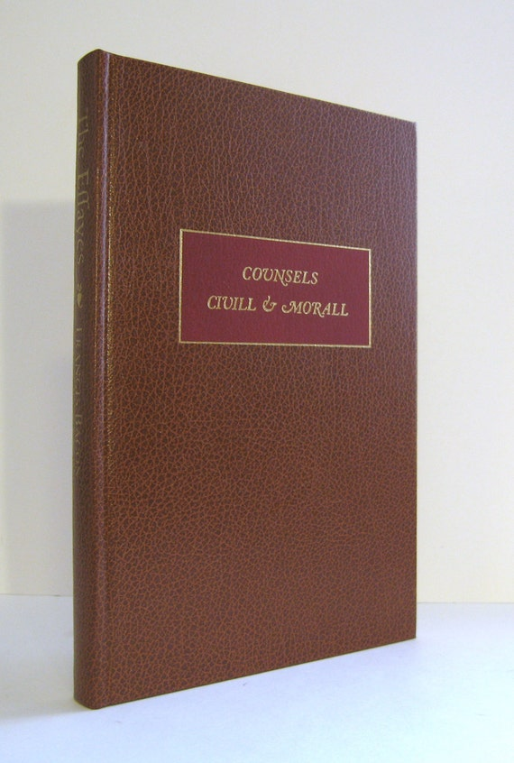 essays or counsels civill and morall The essays, or counsels, civil and moral, of francis bacon including also his apophthegms, elegant sentences and wisdom of the ancients by francis bacon.