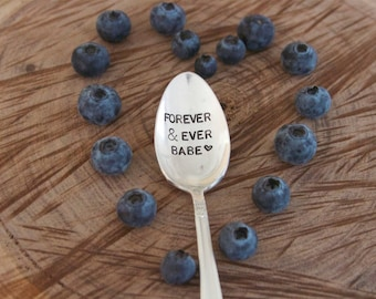 Forever and ever babe - Hand Stamped Vintage Spoon - For Such A TIme Designs - Coffee Lover Valentines
