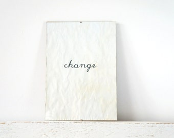 Wall Decor, Poster, Inspiration Sign - Change