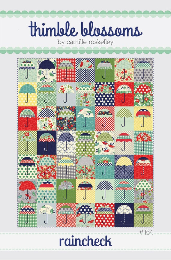 raincheck umbrella quilt pattern thimble blossoms by camille