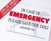 SET OF 2 - Emergency Dog Sticker- Save Our Dog - Door Sticker Or Window Sticker For Your Home -  15% of sales donated to charity!