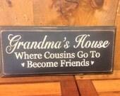 Grandma's House Sign