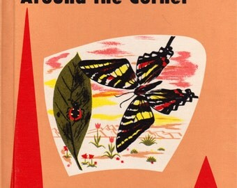 Around the Corner (a Junior Scientist school book) by Arthur Baker, Grace Maddux and Helen Warrin