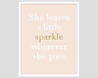 Baby Girl Nursery Prints, Modern Nursery, French Nursery, Pastel Nursery Prints,Glitter Prints, She Leaves A Sparkle, Gold