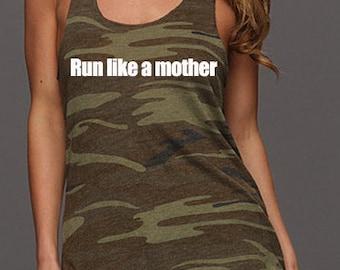 Half Marathon and Marathon running shirts for women.      Run like a Mother Running Tank