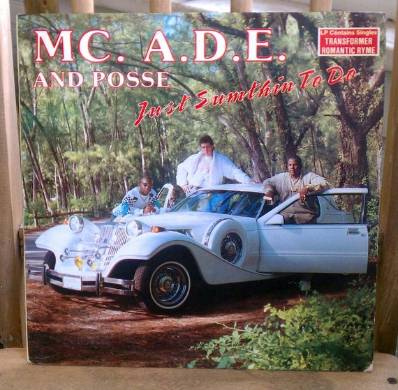 Rare MC. A.D.E. and Posse Just Sumthin' To Do LP Early Miami Bass Rap Hip Hop 1980s Vintage Vinyl