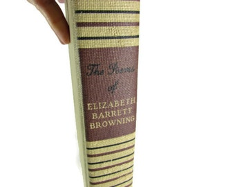 Vintage Book The Poems of Elizabeth Barrett Browning 1900