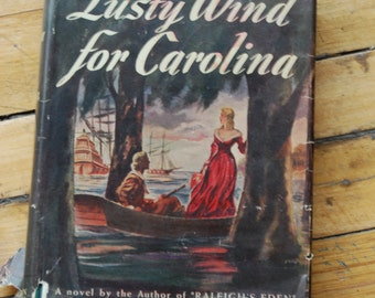 Vintage Book, Lusty Wind for Carolina