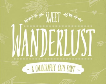 "Digital Font Download ""Sweet Wanderlust"" // Calligraphy Hand Written // True Type Fonts // Overlay // Unique Typeface // Commercial Use"