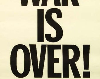 John Lennon & Yoko Ono - WAR IS OVER - Original Protest Poster
