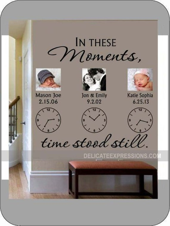 In These Moments Time Stood Still Personalized Wall Decal
