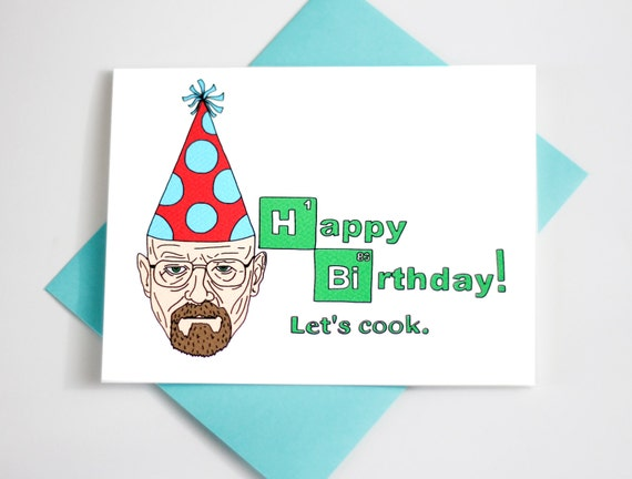 Breaking Bad Birthday Cards Funny Birthday Card Breaking