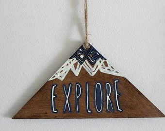 Wooden Wall Hanging. Hand drawn triangle/mountain sign-Explore