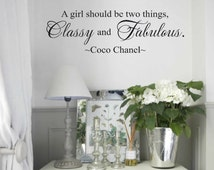 Wall Decal - wall vinyls decals art - Coco Chanel wall decal - A girl should be two things Classy and Fabulous - Wall decor