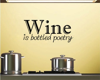 "Wine Is Bottled Poetry Wall Decal (23"" X 10"")"