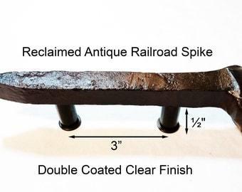 """3"""" Right Sealed Railroad Spike Cupboard Handle Dresser Drawer Pull Cabinet Knob Antique Vintage Old Rustic Re-purposed House Restoration"""
