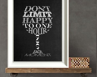 WIne Quote Print DIY Gift  - Don't Limit Happy to One Hour Wine Glass  Printable Instant Download Print & Frame Wine Lover Gift