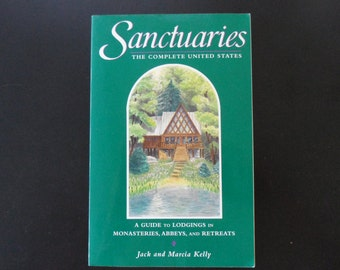Sanctuaries - Jack and Marcia Kelly - The Complete United States - Softcover First Edition 1991 - Very Good Condition